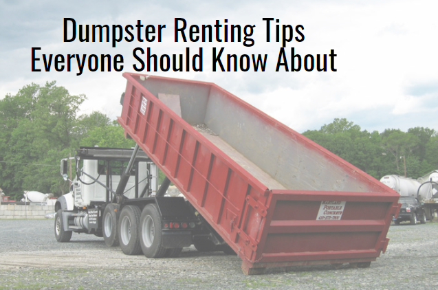 Dumpster Renting Tips Everyone Should Know About